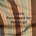 Fabric Purchased for Redesign