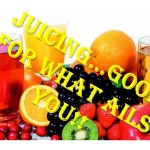 Juicing Good for What Ails You