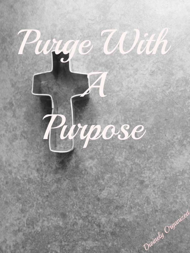 Purging With A Purpose Forty Days-Forty Items