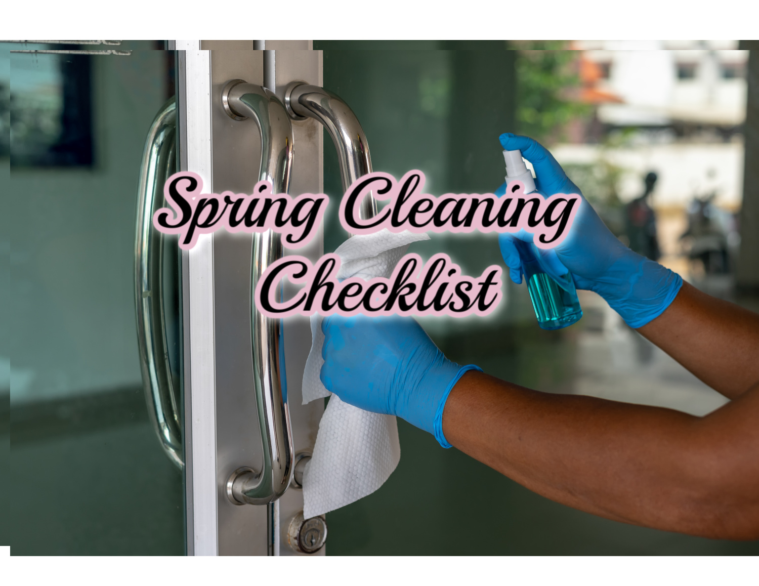 Spring Cleaning: A Checklist   Clearissa Coward's Command Center
