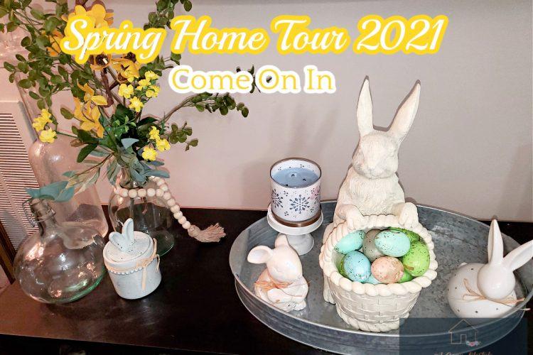 Spring Home Tour 2021